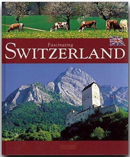Fascinating Switzerland - Fascinating Switzerland