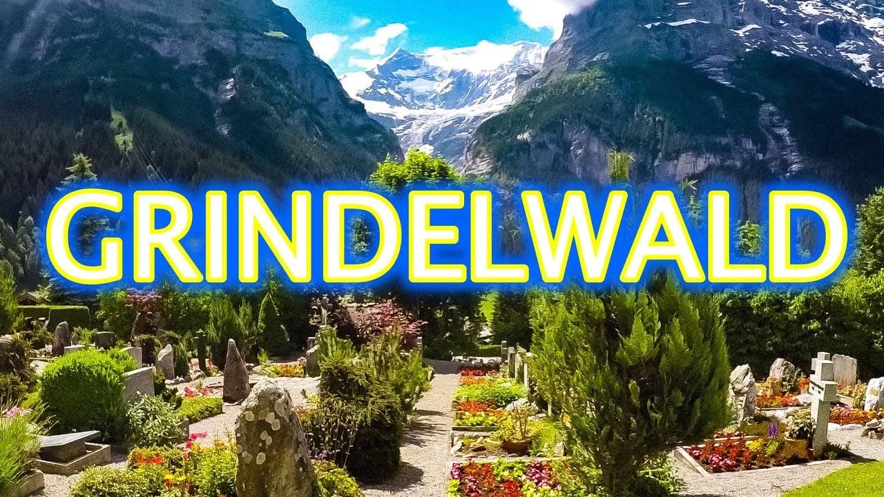 Grindelwald Switzerland Walking Tour