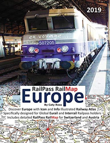 RailPass RailMap Europe 2019: Discover Europe with Icon and Info illus... - RailPass RailMap Europe 2019 Discover Europe with Icon and Info