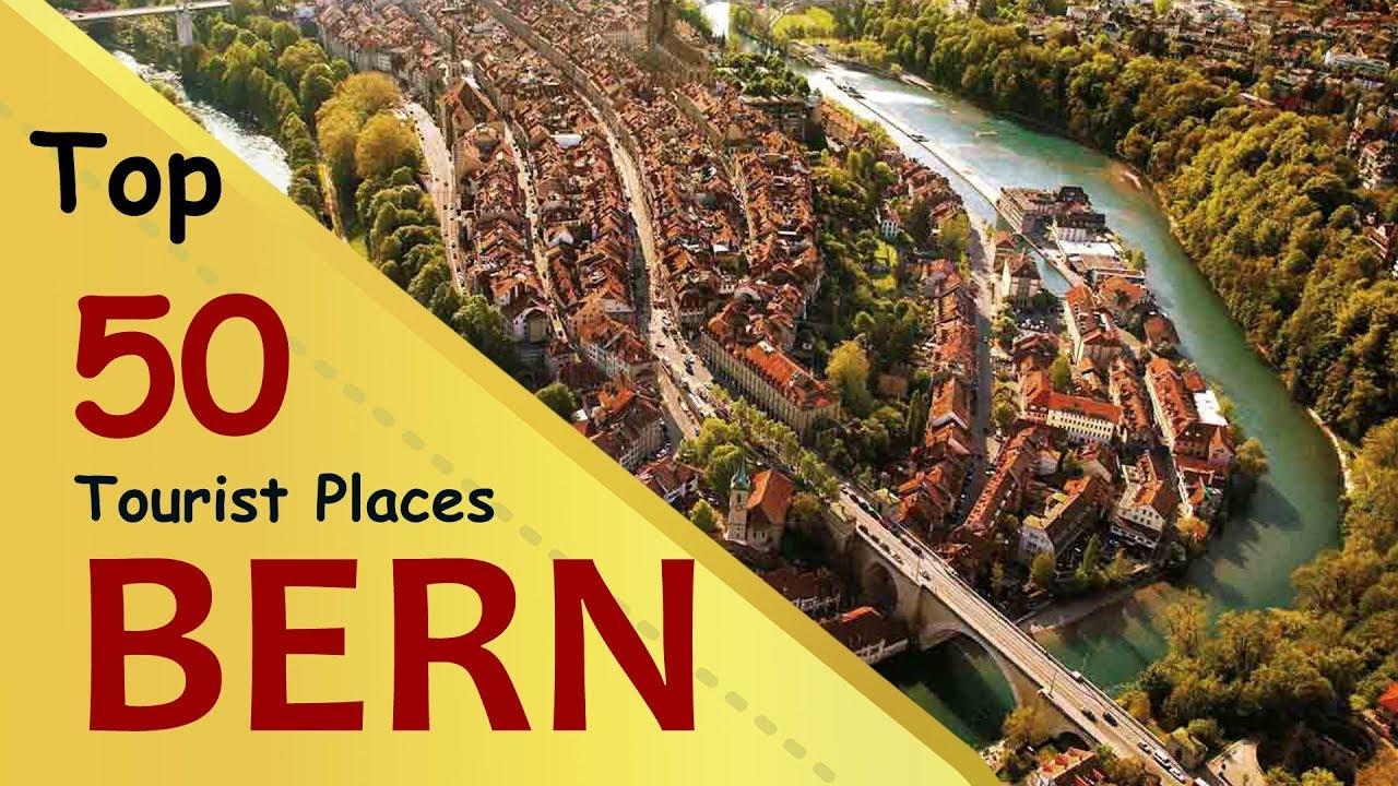 """BERN"" Top 50 Tourist Places | Bern Tourism | SWITZERLAND"