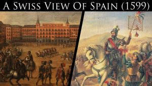 A Swiss Traveler's View Of The People Of Spain (1599)