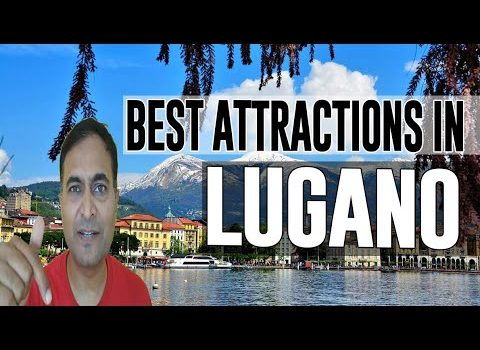 Best Attractions and Places to See in Lugano, Switzerland