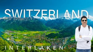 Interlaken Switzerland Tour Guide   Interlaken Travel Vlog    Europe T...