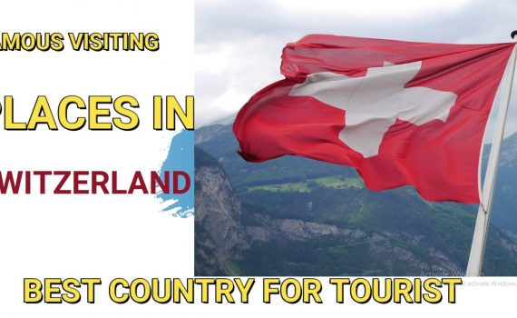 SWITZERLAND/ FAMOUS VISITING PLACES IN SWITZERLAND/ TRAVELLING UP..