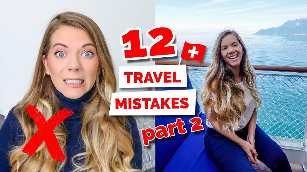 Top 12 Tourist Mistakes To Avoid in Switzerland | Part 2