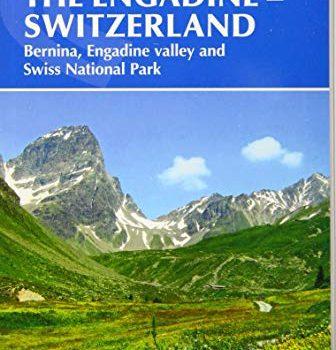 Walking within the Engadine - Switzerland: Bernina, Engadine Valley and Sw... - Walking in the Engadine Switzerland Bernina Engadine Valley and 336x350