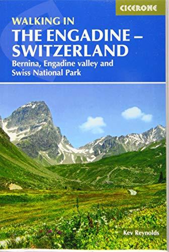 Walking within the Engadine - Switzerland: Bernina, Engadine Valley and Sw... - Walking in the Engadine Switzerland Bernina Engadine Valley and