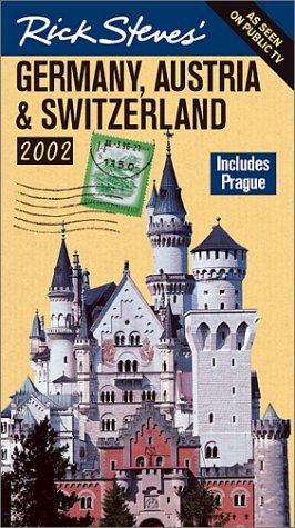 Rick Steves Germany, Austria, and Switzerland: Covers Munich, Bavaria,... - Rick Steves Germany Austria and Switzerland Covers Munich Bavaria