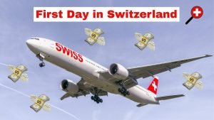 Switzerland | Save Money (100$+) on your Arrival Day