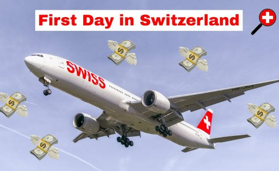 Switzerland   Save Money (100$+) on your Arrival Day