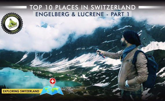 Top 10 Places of Switzerland | Exploring Engelberg and Lucerne | Road ...