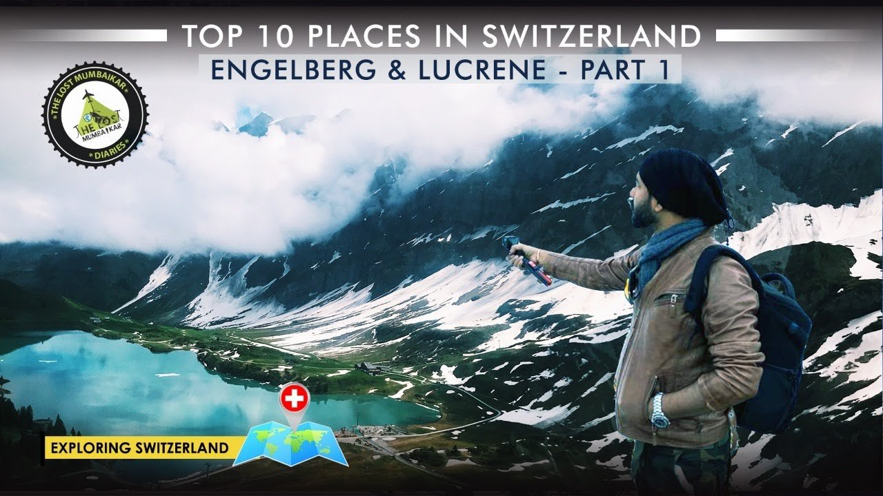 Top 10 Places of Switzerland   Exploring Engelberg and Lucerne   Road ...