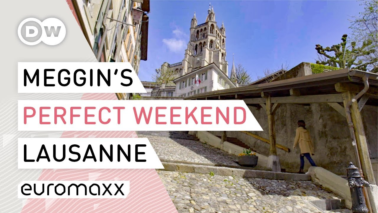 What to do in Lausanne? | Switzerland Travel Guide | Weekend in Lausan...