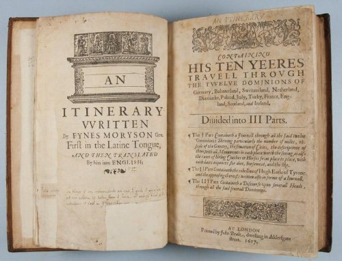 An Itinerary Compiled By Fynes Moryson Gent. First in Latine Tongue... - An Itinerary Written By Fynes Moryson Gent First in the