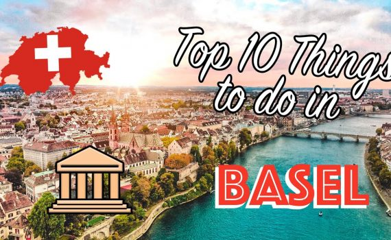 BASEL SWITZERLAND: Top 10 Things to Do | Tourist attractions + Tour of...
