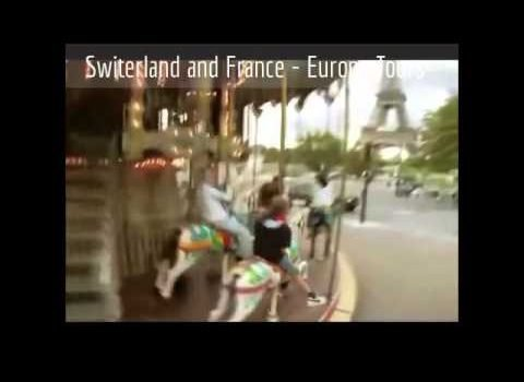 Europe Tours - Best of Switzerland & France Tourism Package - DPau...