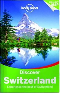Lonely Planet Discover Switzerland (Travel Guide) - Lonely Planet Discover Switzerland Travel Guide 196x300