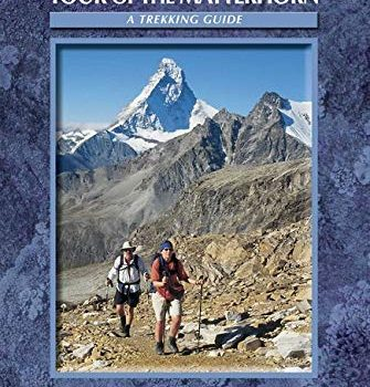 Tour regarding the Matterhorn (Cicerone Guides) - Tour of the Matterhorn Cicerone Guides 335x350