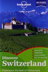 Lonely Planet Discover Switzerland (Travel Guide) by Lonely Planet, Ve... - Lonely Planet Discover Switzerland Travel Guide by Lonely Planet Ve 199x300