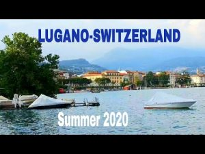MOST BEAUTIFUL PLACE IN SWITZERLAND- LUGANO