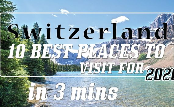 Switzerland Tourism Video | Top 10 Switzerland Beautiful Places to Vis...