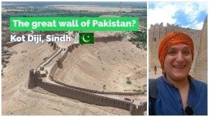 The GREAT WALL OF PAKISTAN in Kot Diji & Visiting Sukkur | Sindh R...