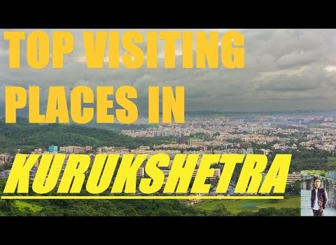 top visiting places in kurukshetra | visiting places in kurukshetra | ...