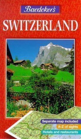 Baedeker's Switzerland (AA Baedeker's) fifth (5th) Revised Edition by ... - Baedekers Switzerland AA Baedekers 5th fifth Revised Edition by