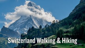 Switzerland Walking & Hiking Trip Video   Backroads Travel