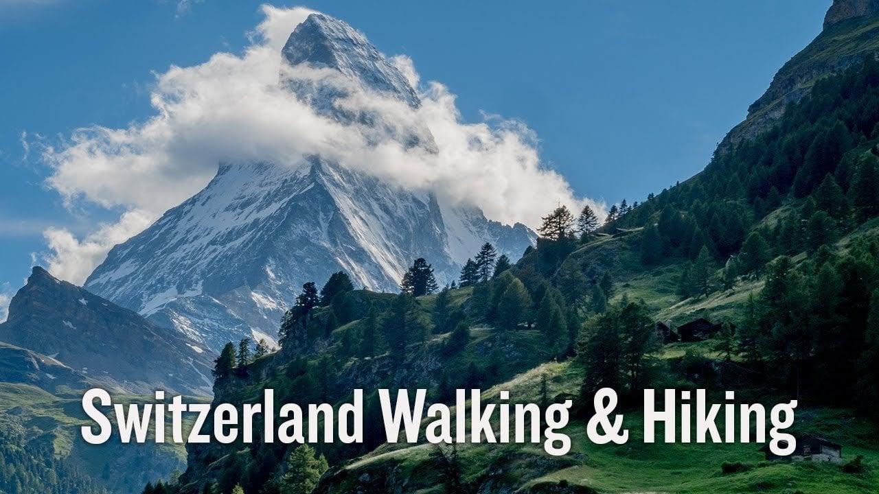 Switzerland Walking & Hiking Trip Video | Backroads Travel