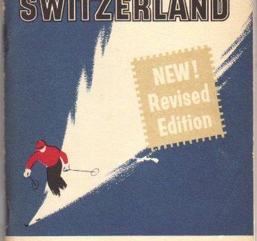 TWA TRAVEL RECOMMENDATIONS: SWITZERLAND. - TWA TRAVEL TIPS SWITZERLAND 372x350