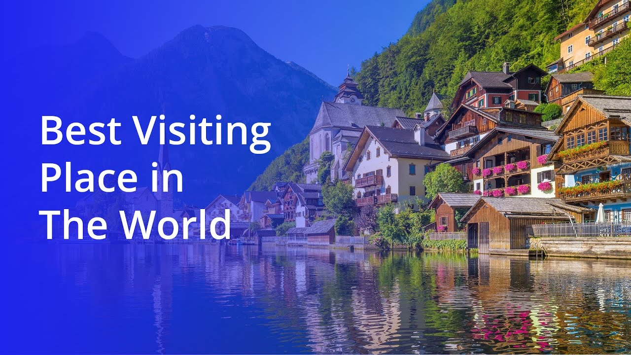 The Best Destinations to Visit in 2020 | Best Visiting Place in The Wo...