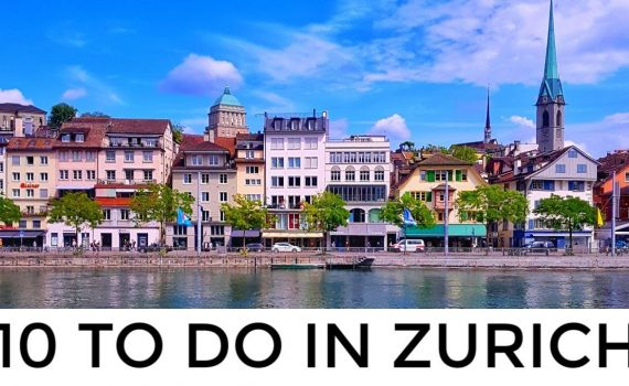 Zürich, Switzerland Travel Guide: 10 Top Things To Do | World&#39...