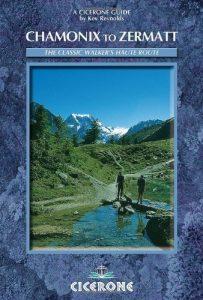Chamonix-Zermatt: The Walker's Haute Route (Cicerone Guide) 4th (fourt... - Chamonix Zermatt The Walkers Haute Route Cicerone Guide 4th fourt 203x300