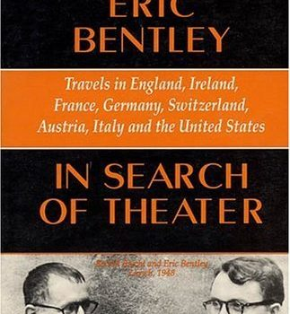 Looking for Theater: Travels in England, Ireland, France, Germany, Sw... - In Search of Theater Travels in England Ireland France Germany 323x350