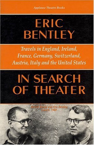 Looking for Theater: Travels in England, Ireland, France, Germany, Sw... - In Search of Theater Travels in England Ireland France Germany