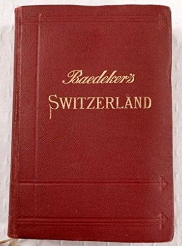 Switzerland along with Chamonix together with Italian lakes : handbook fo... - Switzerland together with Chamonix and the Italian lakes handbook