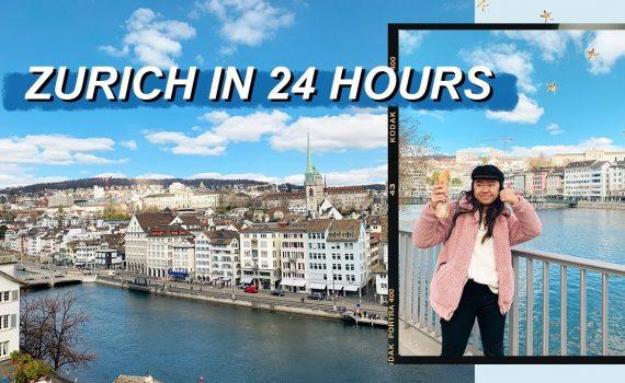 ZURICH IN 24 HOURS // Switzerland 2019