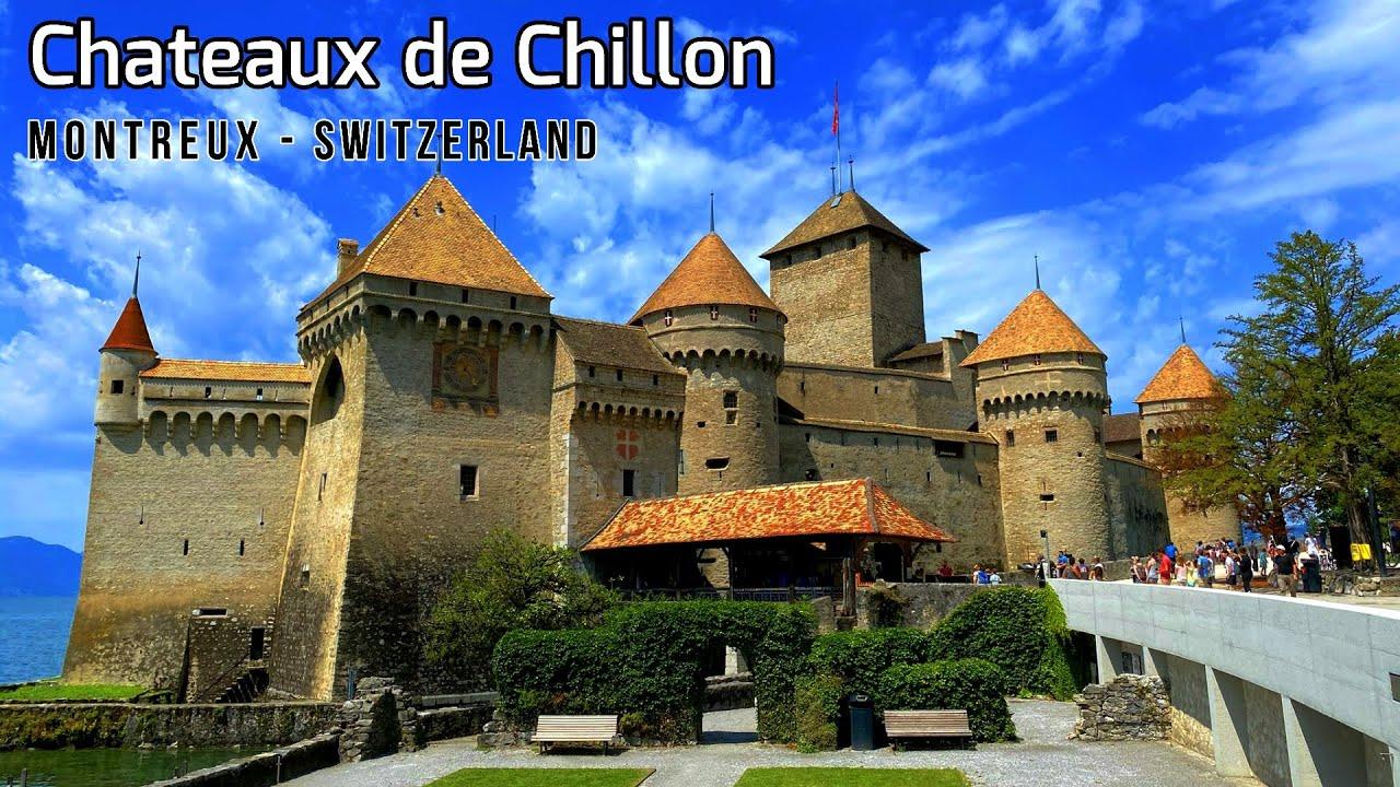 Chateaux de Chillon Switzerland - Chillon Castle Tour Montreux - Lake ...