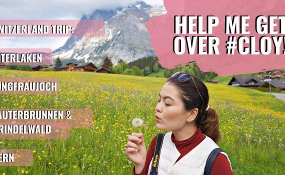 Help Me Get Over CLOY: Switzerland Trip to Interlaken, Jungfrau, Laute...