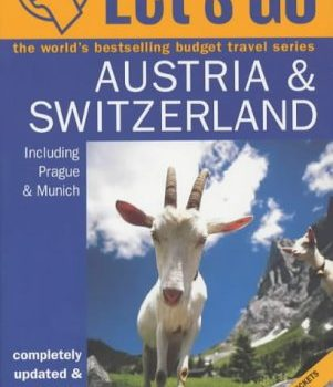 Let us get Austria and Switzerland (Let's Go) - Lets Go Austria and Switzerland Lets Go 301x350