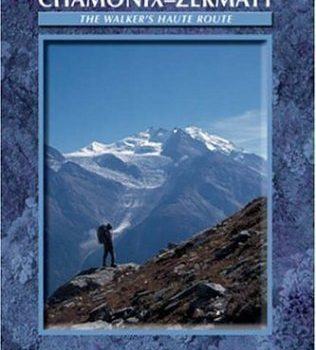 Chamonix to Zermatt: The Walker's Haute Route (Cicerone Guide) of Reyn... - Chamonix to Zermatt The Walkers Haute Route Cicerone Guide of 316x350