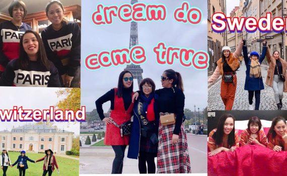 Dream Do Come True /Trip To France /Sweden/Switzerland