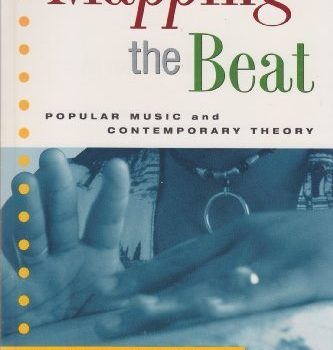 Mapping the Beat 1st edition by Herman, Andrew, Sloop, John M., Swiss,... - Mapping the Beat 1st edition by Herman Andrew Sloop John 333x350