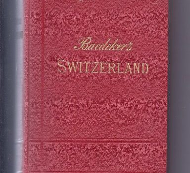 Baedeker's Switzerland as well as Chamonix additionally the Lakes that is italian - Baedekers Switzerland Together with Chamonix and the Italian Lakes 384x350