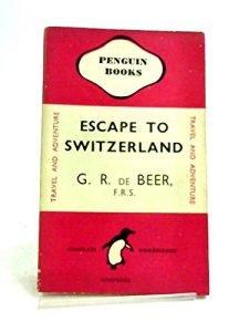 Escape to Switzerland, (Penguin publications. [490]) - Escape to Switzerland Penguin books 490 225x300