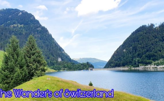 Wandering the Beautiful Places of Switzerland