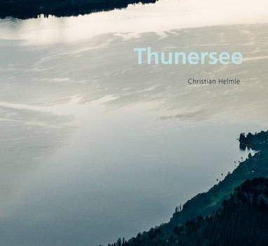 Christian Helmle: Thunersee - Christian Helmle Thunersee 382x350