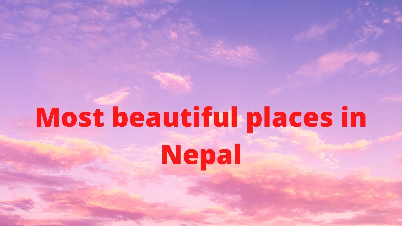 Place to visit in Nepal