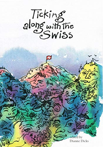 Ticking combined with the Swiss - Ticking Along with the Swiss